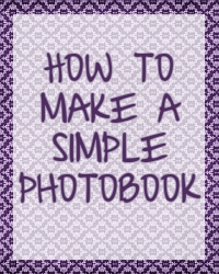 how-to-make-simple-photobook
